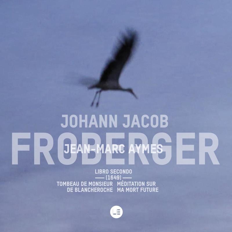 J. J. Froberger - Libro secondo 1649 – Concerto Soave